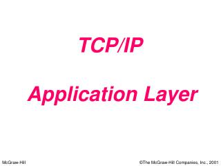 TCP/IP  Application Layer