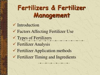 Fertilizers & Fertilizer Management