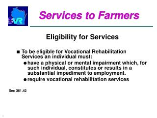 Services to Farmers