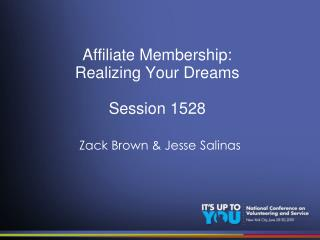 Affiliate Membership:  Realizing Your Dreams Session 1528