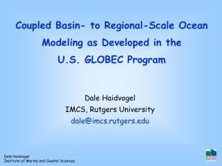Coupled Basin- to Regional-Scale Ocean Modeling as Developed in the U.S. GLOBEC Program