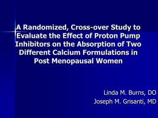 Linda M. Burns, DO Joseph M. Grisanti, MD