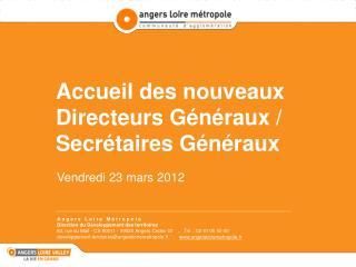 Accueil des nouveaux Directeurs Généraux / Secrétaires Généraux