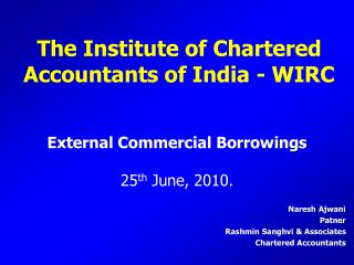 External Commercial Borrowings  25 th  June, 2010.
