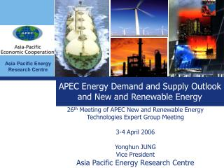APEC Energy Demand and Supply Outlook and New and Renewable Energy