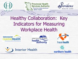 Healthy Collaboration:  Key Indicators for Measuring Workplace Health