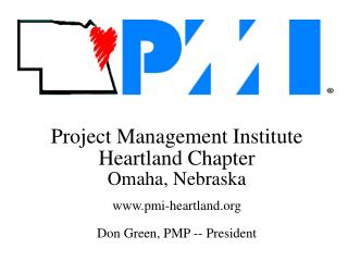 Project Management Institute Heartland Chapter Omaha, Nebraska pmi-heartland