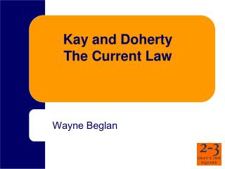 Kay and Doherty The Current Law