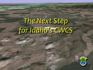 The Next Step  for Idaho's CWCS
