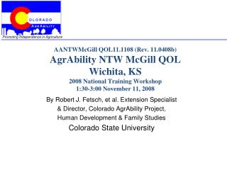 By Robert J. Fetsch, et al. Extension Specialist & Director, Colorado AgrAbility Project,