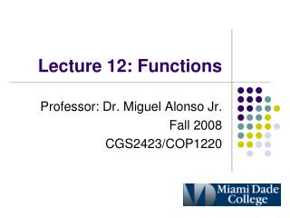 Lecture 12: Functions