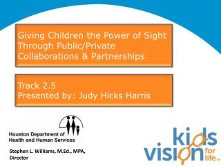 Giving Children the Power of Sight Through Public/Private Collaborations & Partnerships
