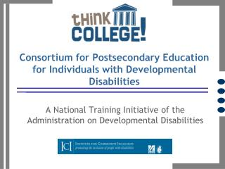 Consortium for Postsecondary Education for Individuals with Developmental Disabilities