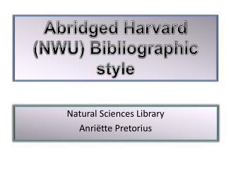 Natural Sciences Library Anriëtte Pretorius