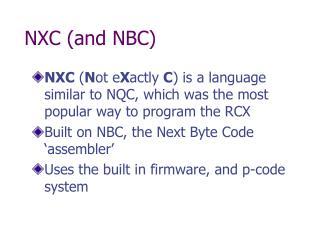NXC (and NBC)