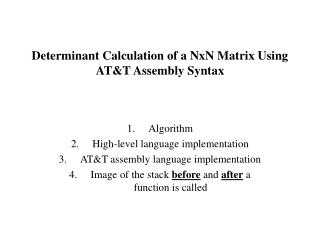 Determinant Calculation of a NxN Matrix Using AT&T Assembly Syntax