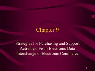 Strategies for Purchasing and Support Activities: From Electronic Data Interchange to Electronic Commerce