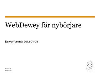 WebDewey f�r nyb�rjare