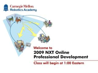NXT-G Online Professional Development Classes will begin at 3:30pm EDT