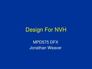 Design For NVH