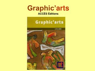 Graphic arts ACC S  ditions