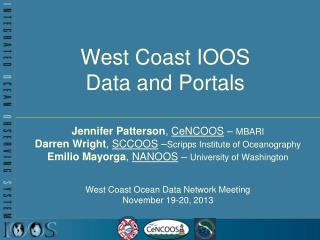 West Coast IOOS Data and Portals