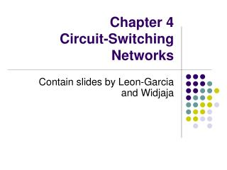 Chapter 4  Circuit-Switching Networks