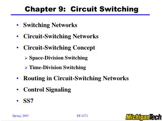 Chapter 9:  Circuit Switching