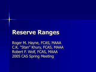 Reserve Ranges