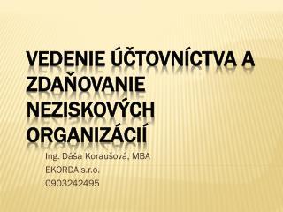 Vedenie účtovníctva a zdaňovanie neziskových organizácií