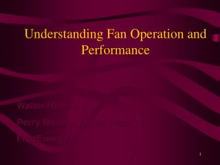 Understanding Fan Operation and Performance