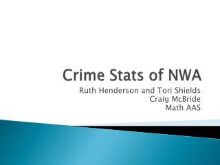 Crime Stats of NWA