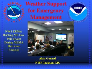 Weather Support  for Emergency Management