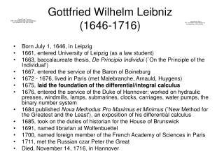 Gottfried Wilhelm Leibniz  1646-1716