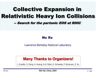 Collective Expansion in  Relativistic Heavy Ion Collisions -- Search for the partonic EOS at RHIC