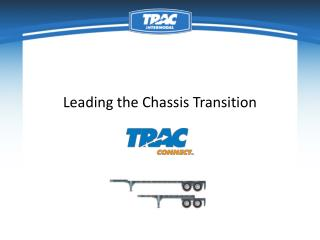 Leading the Chassis Transition