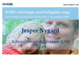 KAB's erfaringer med boligløse unge