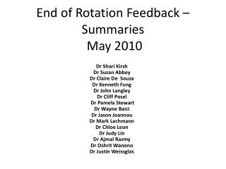 End of Rotation Feedback – Summaries  May 2010
