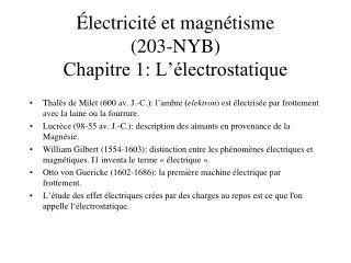 Électricité et magnétisme  (203-NYB) Chapitre 1: L'électrostatique
