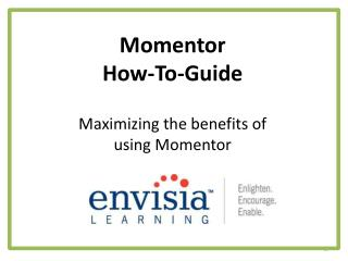 Momentor How-To-Guide