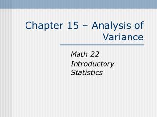 Chapter 15   Analysis of Variance