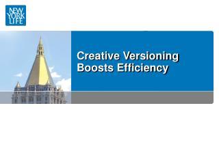 Creative Versioning Boosts Efficiency