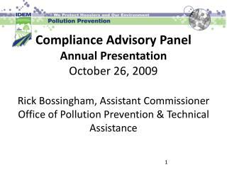 Compliance Advisory Panel Annual Presentation October 26, 2009