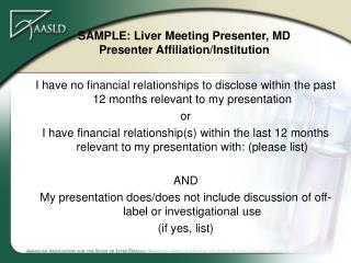SAMPLE: Liver Meeting Presenter, MD Presenter Affiliation/Institution