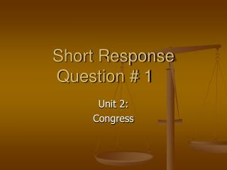 Short Response Question # 1