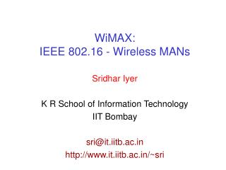 WiMAX:  IEEE 802.16 - Wireless MANs