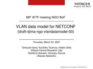 VLAN data model for NETCONF  ( draft-iijima-ngo-vlandatamodel-00)