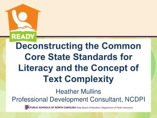 Deconstructing the Common Core State Standards for Literacy and the Concept of Text Complexity