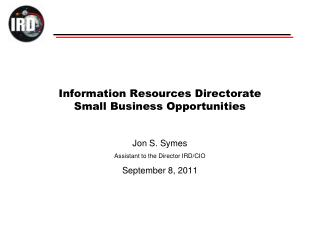 Information Resources Directorate Small Business Opportunities