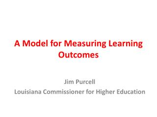 A Model for Measuring Learning Outcomes
